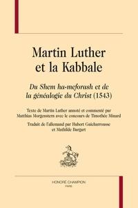 Martin Luther et la Kabbale- Du Shem ha-meforash et de la généalogie du Christ (1543) - Martin Luther pdf epub