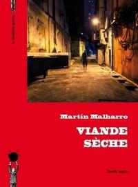 Martin Malharro - Viande sèche.