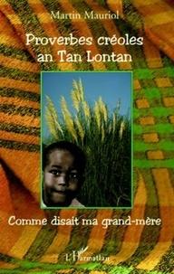 Deedr.fr Proverbes créoles an Tan Lontan - Kon gran manman mwen té ka di / Comme disait ma grand-mère Image