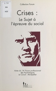 Martin Media - Crises - Le sujet à l'épreuve du social.