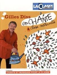 Gilles Diss - Gilles Diss enchante la classe maternelle - 2 volumes. 2 CD audio