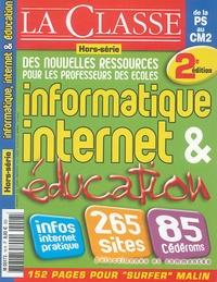 Jean-Luc Lamotte - La Classe Hors-série N° 18 : Informatique, internet & éducation.