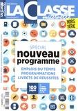 Frédéric Le Mercier - La Classe maternelle Hors-série : Emplois du temps, programmations, livrets de réussites - Spécial nouveau programme.