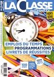 Frédéric Le Mercier - La Classe maternelle Hors-série : Emplois du temps, programmations, livrets de réussites - Modèles à adapter de la TPS à la GS, programme 2015.