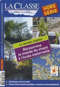 Evelyne Villard - La Classe maternelle Hors-Série : .