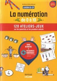 NurVéro et Céline Ménoret - La numération de 0 a 10 Liaison GS-CP - 120 ateliers-jeux sur les quantités et les premiers calculs - Guide du maître + ressources numériques. 1 Cédérom