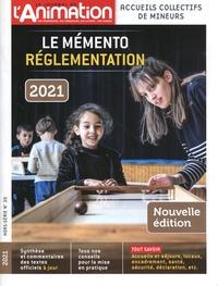 Roselyne Van Eecke - Le journal de l'animation Hors-série N° 30 : Accueils collectifs de mineurs - Le mémento réglementation.