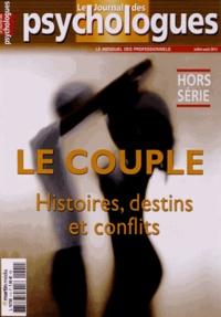 Patrick Conrath - Le Journal des psychologues Hors-série Juillet-a : Le couple - Histoires, destins et conflits.