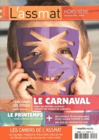 Catherine Doublet - Les Cahiers de L'assmat Hors-série N° 1, Déc : Le carnaval.
