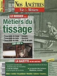 Raymond Dechamps et Jean-Luc Poncin - Nos ancêtres - Vie & métiers N° 4, novembre-décem : Métiers du tissage - XVIe-XIXe s..