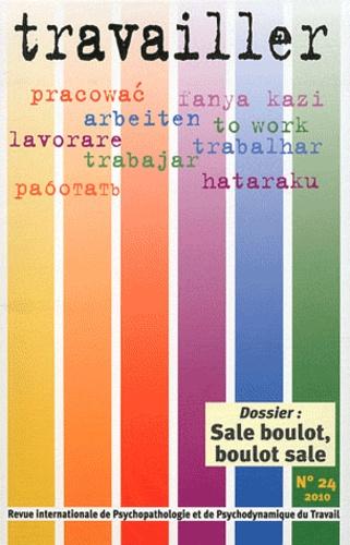 Pascale Molinier - Travailler N° 24/2010 : Sale boulot, boulot sale.