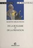 Martin Melkonian - De la boulimie et de la privation - Ou Le magasin des troubles.