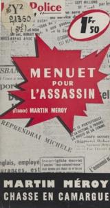 Martin Meroy - Menuet pour l'assassin.