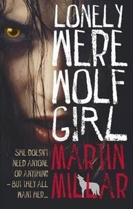 Martin Millar - Lonely Werewolf Girl - Number 1 in series.