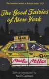 Martin Millar - The Good Fairies of New York.