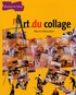 Martin Monestier - L'art du collage.