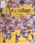 Martin Monestier et  Collectif AMER - L'art du collage.