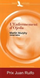 Martin Murphy - L'Enfermement d'Ojeda.