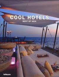 Martin-Nicholas Kunz - Cool Hotels - Best of Asia.