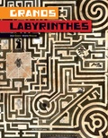 Martin Nygaard et Jesus Gaban - Grands labyrinthes.