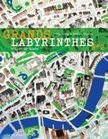 Martin Nygaard et Jesus Gaban - Grands labyrinthes - Tome 2 : Villes du monde.