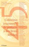 Martin Page et Thomas-B Reverdy - Collection irraisonnée de préfaces à des livres fétiches.