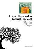 Martin Page - L'apiculture selon Samuel Beckett.