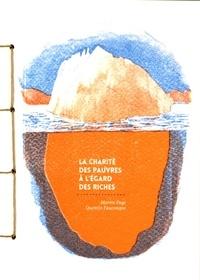 Martin Page et Quentin Faucompré - La charité des pauvres à l'égard des riches.