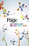 Martin Page - La libellule de ses huit ans.