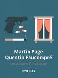 Martin Page - Le Contraire d'un phasme.
