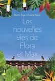 Martin Page et Coline Pierré - Les nouvelles vies de Flora et Max.
