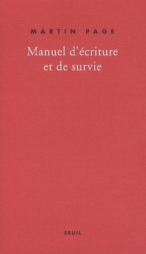 Manuel d'écriture et de survie