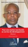 Martin Parfait Aimé Coussoud-Mavoungou - Pour une marine marchande au service du développement - Discours.