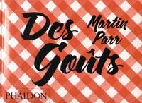 Martin Parr - Des goûts.