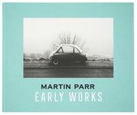 Martin Parr et Jeffrey Ladd - Early Works.