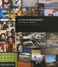 Martin Parr et Gerry Badger - Le Livre de photographies : une histoire - Volume 2.