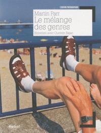 Martin Parr - Le mélange des genres.