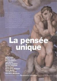 Martin Peltier - La Pensée unique.