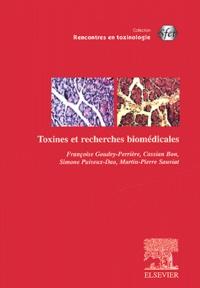 Martin-Pierre Sauviat et Cassian Bon - Toxines et recherches biomédicales.