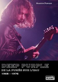 Deep Purple - De la fumée sur leau (1968-1976).pdf