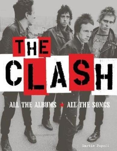 Martin Popoff - The Clash.