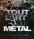 Martin Popoff et Malcolm Dome - Tout l'art du métal.