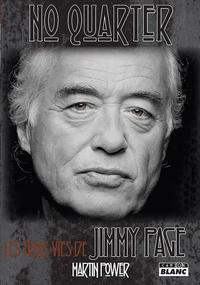 Martin Power - No Quarter - Les trois vies de Jimmy Page.