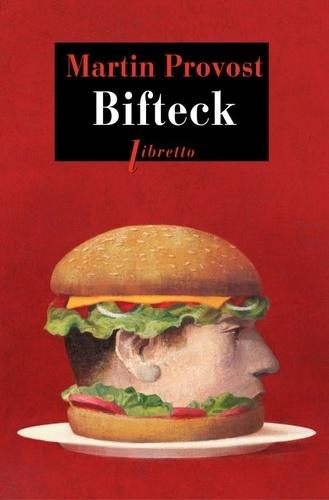 Martin Provost - Bifteck.