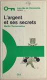 Martin Ramanoelina et Henri Sam - L'argent et ses secrets.