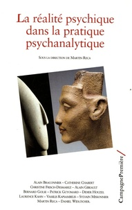 Martin Reca - La réalité psychique dans la pratique psychanalytique.