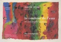 Martin Reyna et Lila Zemborain - La couleur de l'eau - Edition bilingue français-espagnol.