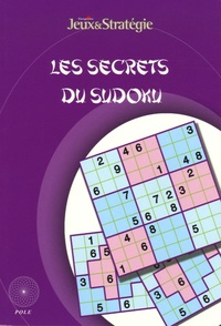 Martin Rivière et Bernard Novelli - Les secrets du Sudoku.