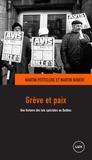 Martin Robert et Martin Petitclerc - Grève et paix - Une histoire des lois spéciales au Québec.