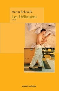 Martin Robitaille - Les Déliaisons.